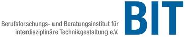 Berufsforschungs- und Beratungsinstitut für interdisziplinäre Technikgestaltung (BIT e.V.)
